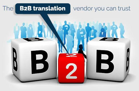 B2B Translation Vendor for Linguistic and Localisation Services