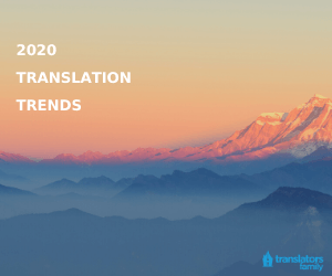 Translation trends 2020 from Translators Family team