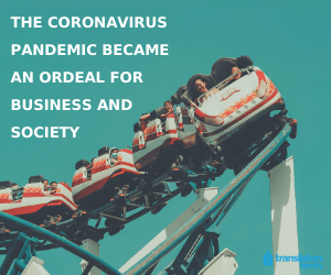 The coronavirus pandemic became an ordeal for business and society
