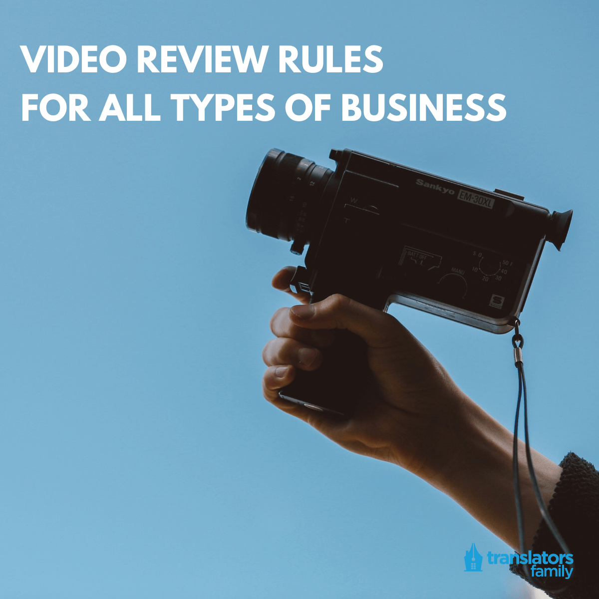 Video review rules for all types of business